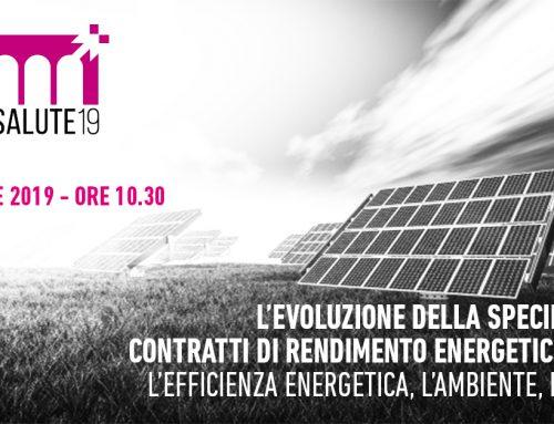 L'evoluzione della specie: i nuovi contratti di rendimento energetico (E.P.C.) L'efficienza energetica, l'ambiente, la salute