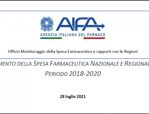 AIFA – ANDAMENTO DELLA SPESA FARMACEUTICA NAZIONALE E REGIONALE NEL PERIODO 2018-2020